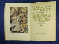 Goblin Market ~ Christina Rossetti 1st Edition ~ Arthur Rackham 1933 Dust Jacket