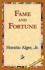 Fame and Fortune by Horatio Alger (Hardback, 2006)