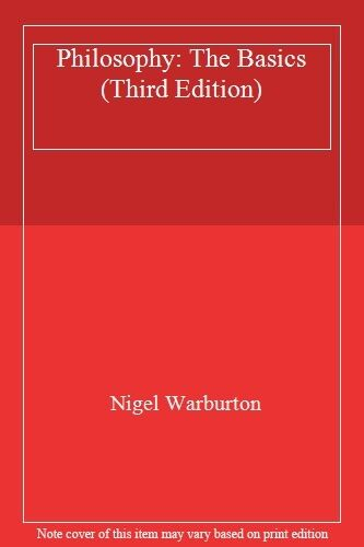 1 of 1 - Philosophy: The Basics (Third Edition) By Nigel Warburton