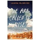 We Are Called to Rise by Laura McBride (Paperback, 2015)