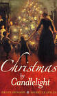 Christmas by Candlelight: WITH Wicked Pleasures AND A Christmas Wedding Wager by Helen Dickson, Michelle Styles (Paperback, 2007)