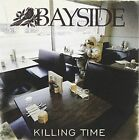 Killing Time 0601501326325 by Bayside CD