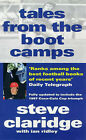 Tales from the Boot Camps by Steve Claridge, Ian Ridley (Paperback, 1997)