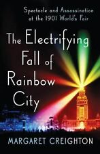 The Electrifying Fall of Rainbow City: Spectacle and Assassination at-ExLibrary