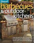 Sunset Barbecues and Outdoor Kitchens by S. Cory (Paperback)