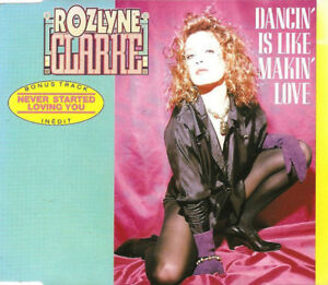 Rozlyne-Clarke-Maxi-CD-Dancin-039-Is-Like-Making-Love-France-EX-EX