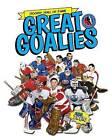 Great Goalies by Eric Zweig (Paperback / softback, 2014)