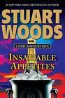 Insatiable Appetites by Stuart Woods (Hardback, 2015)