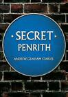 Secret Penrith by Andrew Graham Stables (Paperback, 2016)