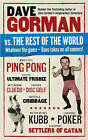 Dave Gorman vs the Rest of the World by Dave Gorman (Paperback, 2011)