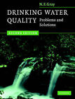 Drinking Water Quality: Problems and Solutions by N. F. Gray (Paperback, 2008)