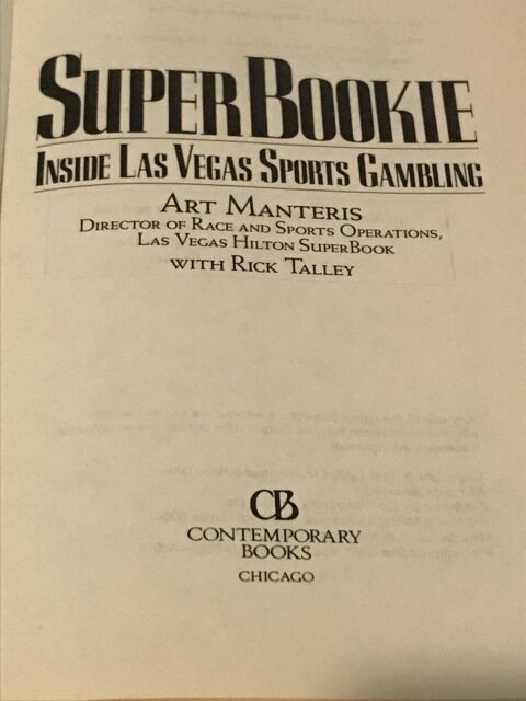 Superbookie : Inside Las Vegas Sports Gambling by Rick ...