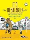It's Debatable!: Using Socioscientific Issues to Develop Scientific Literacy K-12 by Dana L. Zeidler, Sami Kahn (Paperback, 2014)