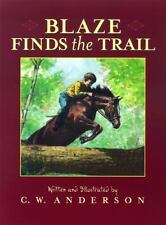 Billy and Blaze: Blaze Finds the Trail by C. W. Anderson (2000, Paperback)