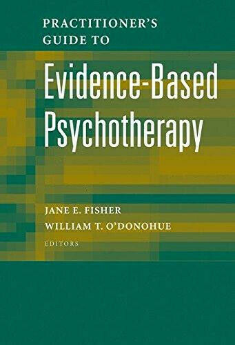 Practitioner's Guide to Evidence-Based Psychotherapy von J. E. Fisher und...