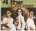 4 the cause-stand by me