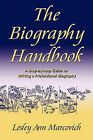 The Biography Handbook by Lesley Ann Marcovich (Paperback / softback, 2010)