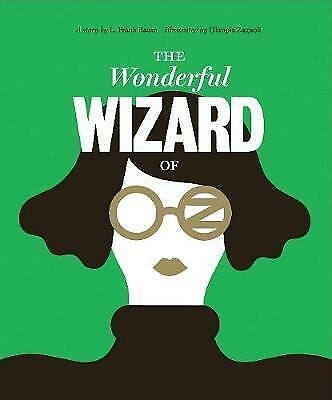 Classics Reimagined, The Wonderful Wizard of Oz