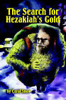 The Search for Hezakiah's Gold by Carol Lavelle (Paperback / softback, 2002)
