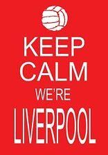 Art Poster Keep Calm we're Liverpool   Football Print