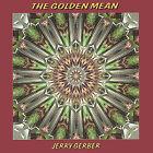 The Golden Mean by Jerry Gerber (CD, Ottava)