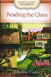 Reading-the-Clues-Secrets-of-Marys-Bookshop-Charlotte-Carter-2012-Mystery-Book-3