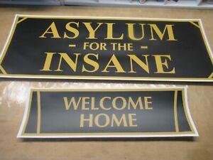 ASYLUM FOR THE INSANE FAMILY ENTRANCE SMD  DORM ROOM SIGN FRATERNITY SORORITY