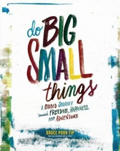 1 of 1 - Do Big Small Things by Bruce Poon Tip Freepost (Books22)