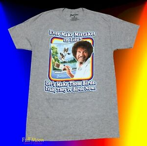 New-Bob-Ross-Mens-Turn-Mistakes-Into-Birds-Now-Classic-Vintage-T-Shirt