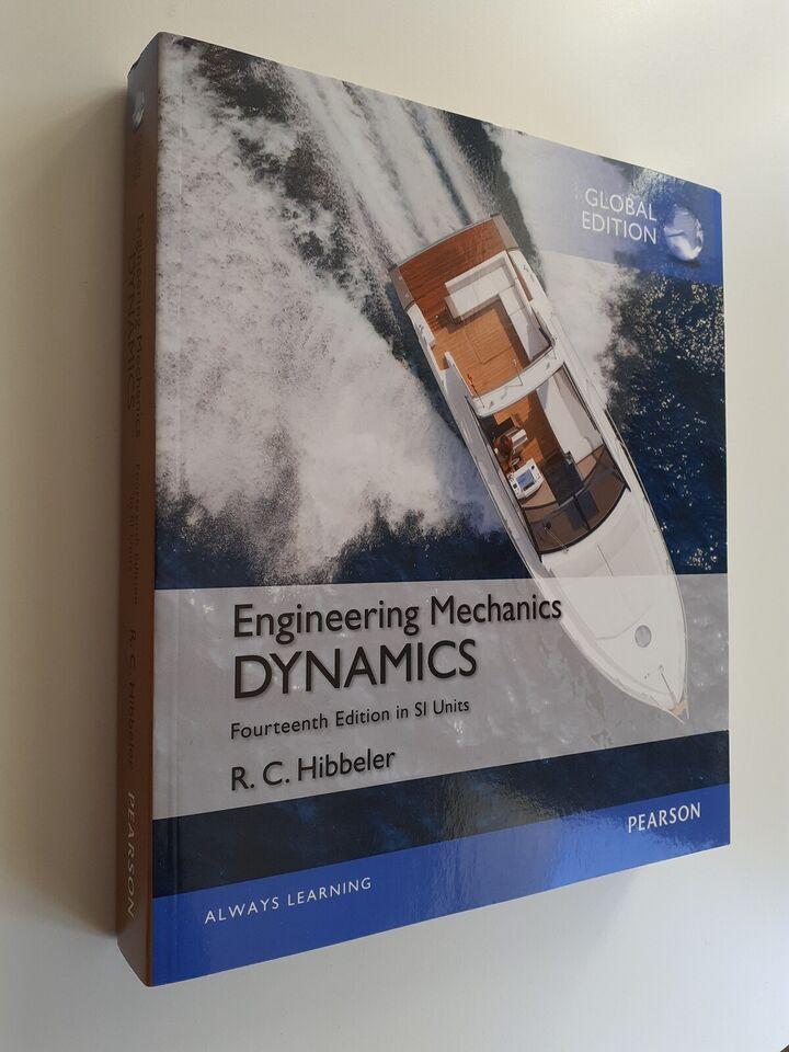 Engineering Mechanics Dynamics, R. C. Hibbeler, emne:
