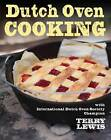Dutch Oven Cooking by Terry Lewis (Hardback, 2011)