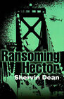 Ransoming Hector by Shervin Dean (Paperback / softback, 2000)