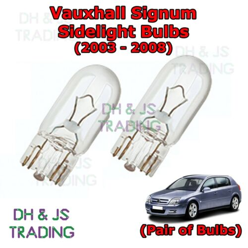 Vauxhall Signum Front 03-08 Sidelights Parking Lights Side Light Bulb Bulbs
