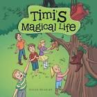 Timi's Magical Life by Rhian Bradley (Paperback / softback, 2015)