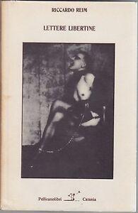 Reim-Lettere-libertine-Pellicanolibri-1982-De-Sade-romanzo-Bellezza