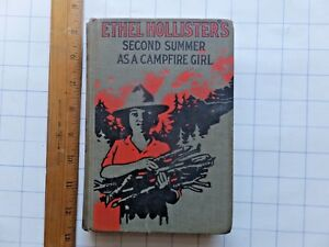 Details about Ethel Hollister's Second Summer as a Campfire Girl  1913  Hardcover