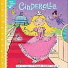 Cinderella: A Wheel-Y Silly Fairy Tale by Tina Gallo (Hardback, 2011)