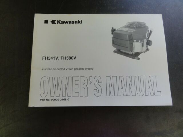 Kawasaki FH541V FH580V 4 Stroke air cooled V-twin Gasoline Engine Owner's  Manual
