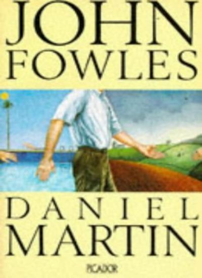 Daniel Martin (Picador Books),John Fowles