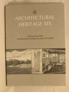 Architectural Heritage XIX  The Journal of the Architectural Heritage Society 0 - Dundee, United Kingdom - Architectural Heritage XIX  The Journal of the Architectural Heritage Society 0 - Dundee, United Kingdom