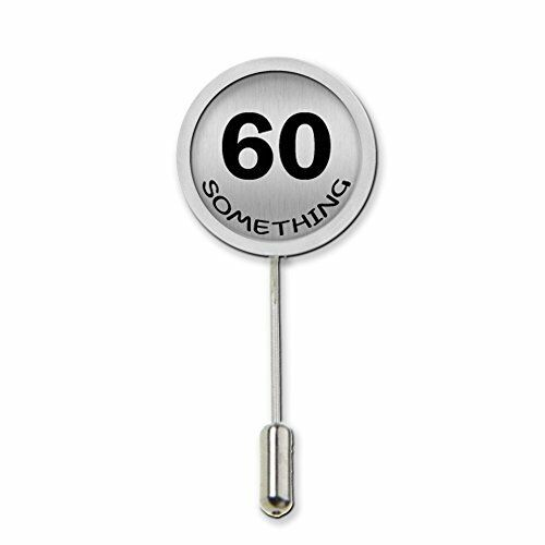 60 Something Humour Stick Pin Tie Pin Badge With Protector Birthday Gift c467