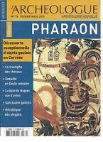 L'ARCHEOLOGUE N°76 DOSSIER : PHARAON / TRIOMPHE DES CHEVAUX / SANCTUAIRE GAULOIS