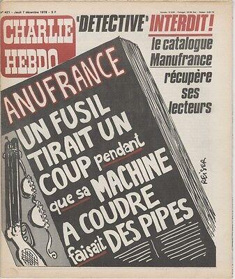 """""""charlie Hebdo N°421 Du 7/12/1978"""" Reiser : Detective Interdit !, Manufrance Exquise Vakmanschap;"""