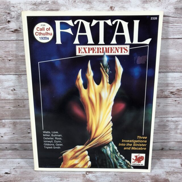 Fatal Experiments (Call of Cthulhu 1920's RPG 1990 Chaosium #2328)