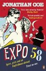 Expo 58 by Jonathan Coe (Paperback, 2014)