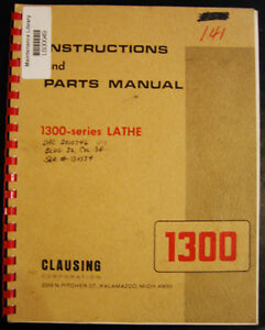 Details about Clausing 1300 Series, Lathe Operating Instructions and Parts  List Manual 1972