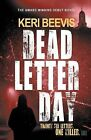 Dead Letter Day by Keri Beevis (Paperback, 2013)
