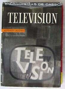 TELEVISIÓN - ENCICLOPEDIAS DE GASSÓ - ALFONSO LAGOMA - 424 PÁGINAS - VER INDICE