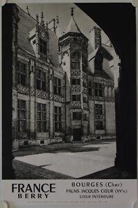 Affiche Tourisme France Bourges Palais Jacques Coeur 1968 Imp. Helio-lorraine Avec Le Meilleur Service