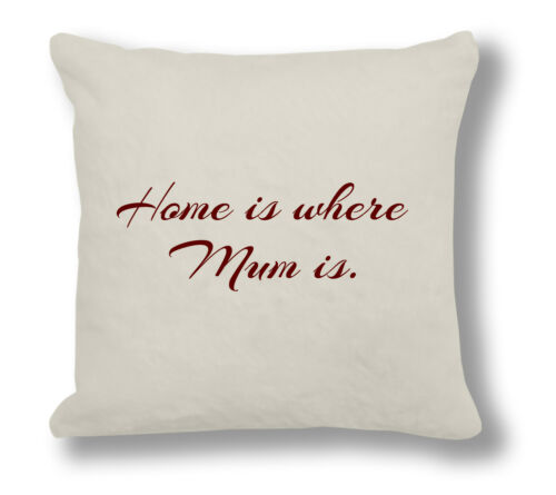 Mother/'s Day Citation Coussin Oreiller Cadeau MD010 Home is where maman
